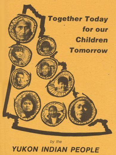Together Today for Our Children Tomorrow was presented by a delegation of Yukon First Nations leaders to the Prime Minister in 1973 as the vision for Yukon land claims. This document became the basis for negotiating the Yukon Agreements.